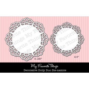 DIE-NAMICS DECORATIVE DOILY DUO from My Favorite Things MFT Stamps