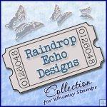 Raindrop Echo Designs Sentiments Collection