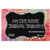 MY CREATIVE JOURNAL JOURNEY BOOK by Dyan Reaveley Dylusions Collection from Ranger