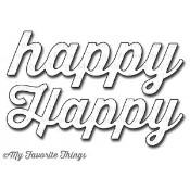 DIE-NAMICS HAPPY DIE SET from My Favorite Things MFT Stamps