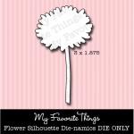 DIE-NAMICS FLOWER SILHOUETTE DIE from My Favorite Things MFT Stamps