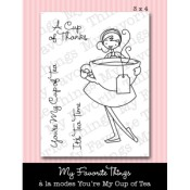 YOU'RE MY CUP OF TEA Clear Stamp Set A La Modes Collection from My Favorite Things MFT Stamps