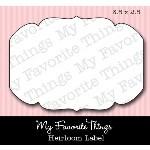 DIE-NAMICS HEIRLOOM LABEL DIE from My Favorite Things MFT Stamps