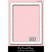 DIE-NAMICS JOY PHOTO CARD FRAME DIE from My Favorite Things MFT Stamps