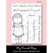 INDIAN GIRL Clear Stamp Set Pure Innocence Collection from My Favorite Things MFT Stamps