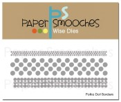 New! POLKA DOT BORDERS Dies from Paper Smooches