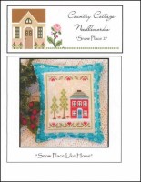 Snow Place Like Home Series - SNOW PLACE 2 - Cross Stitch Chart from Country Cottage Needleworks