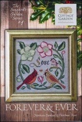 The Songbird's Garden Series - #1 FOREVER AND EVER Cross Stitch Pattern by Cottage Garden Samplings