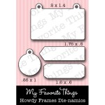 DIE-NAMICS HOWDY FRAMES DIE SET Lisa Johnson Collection from My Favorite Things MFT Stamps