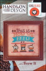 Cool Beans Series - BREW IT Cross Stitch Pattern by Hands on Design