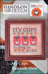 Cool Beans Series - MY CUPS RUNNETH OVER Cross Stitch Pattern by Hands on Design