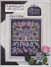 Chalk for the Home Series - ROSE COTTAGE Cross Stitch pattern from Hands On Design