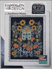 Chalk for the Home Series - SUNFLOWER MANOR Cross Stitch pattern from Hands On Design