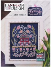 Chalk for the Home Series - TULIP HOUSE Cross Stitch pattern from Hands On Design