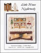 Hometown Holiday Series - COFFEE SHOP Cross Stitch Pattern by Little House Needleworks