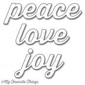 DIE-NAMICS PEACE LOVE JOY Die Set from My Favorite Things MFT Stamps