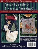 Punch Needle & Primitive Stitcher Magazine - CHRISTMAS WINTER 2016 - Mega Issue
