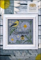 The Songbird's Garden Series - #9 THERE IS BEAUTY IN SIMPLICITY Cross Stitch Pattern by Cottage Garden Samplings