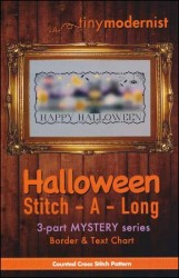 Halloween Stitch-A-Long Mystery Series - BORDER & TEXT Cross Stitch Chart from Tiny Modernist